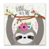 Hang With Me Sloth & Flowers Wall Plaque Art