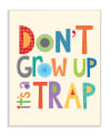 Don't Grow Up Wood Plaque Wall Art