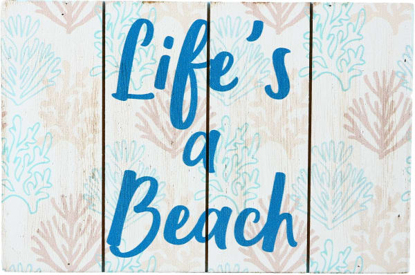 Life's a Beach - MDF Plaque