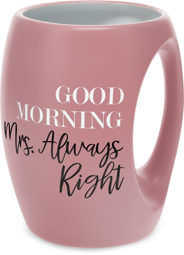 Mrs. Always Right - Mug