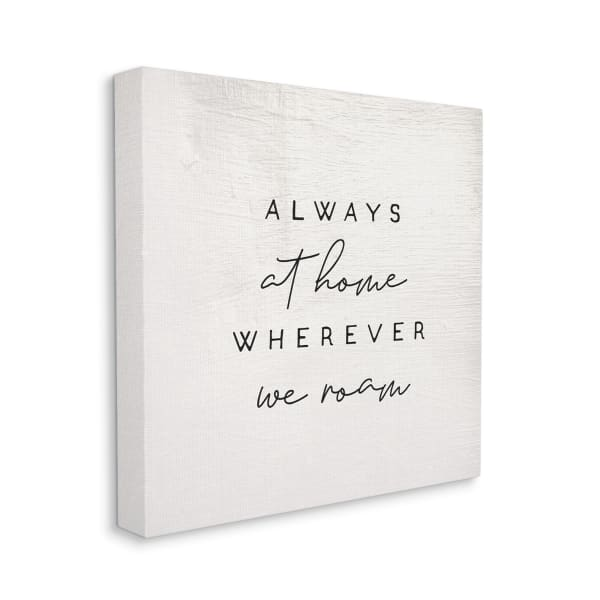 Home Wherever We Roam Text Rustic Minimal Design XXL Stretched Canvas Wall Art by Daphne Polselli 36 x 36