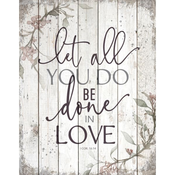 Let All You Do Wood Plaque
