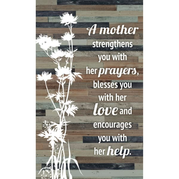 Mother Strengthens You Wood Plaque Easel