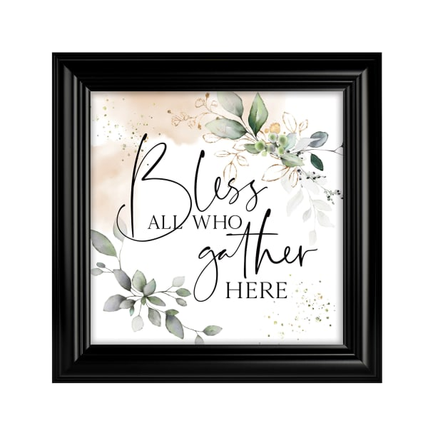 Bless All Who Gather Here Heaven Sent Plaque Frame