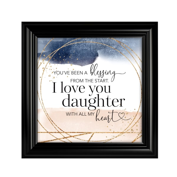You've Been A BlessingDaughter Heaven Sent Plaque Frame