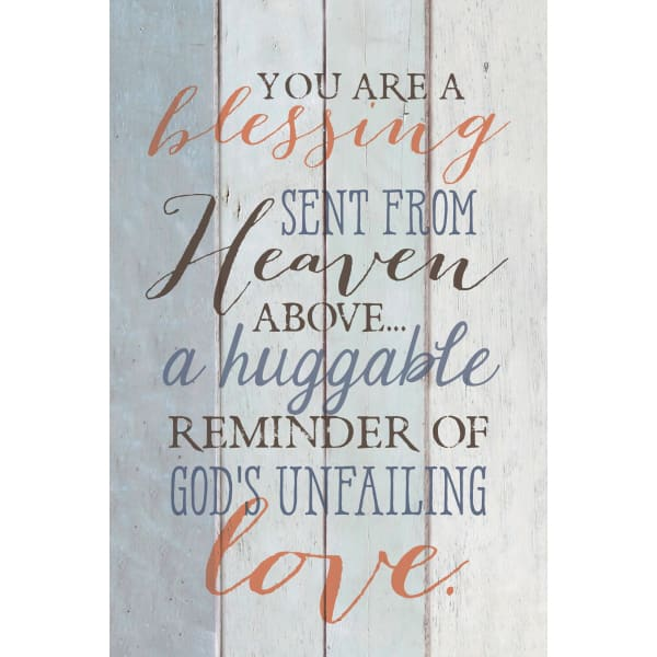 You Are A Blessing Wood Plaque with Easel