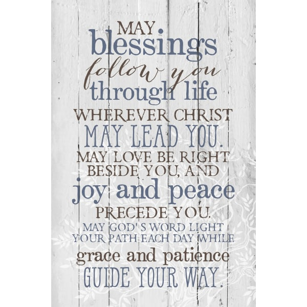 May Blessings Follow You Wood Plaque with Easel