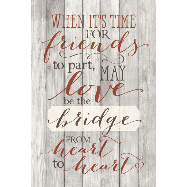 When It's Time For Friends Wood Plaque with Easel
