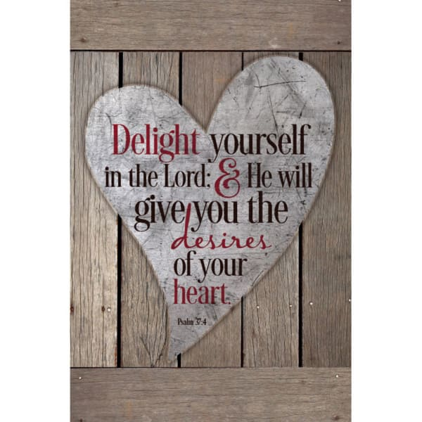 Delight Yourself In The Lord Wood Plaque