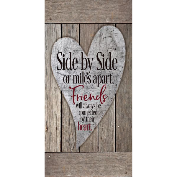 Side By Side Or Miles Apart,Friends Timberland Wood Plaque