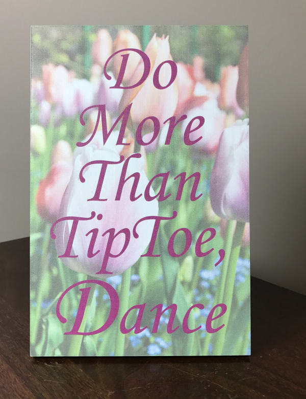 Lela & Ollie Do More Than Tip Toe, Dance Wood Plaque with Easel