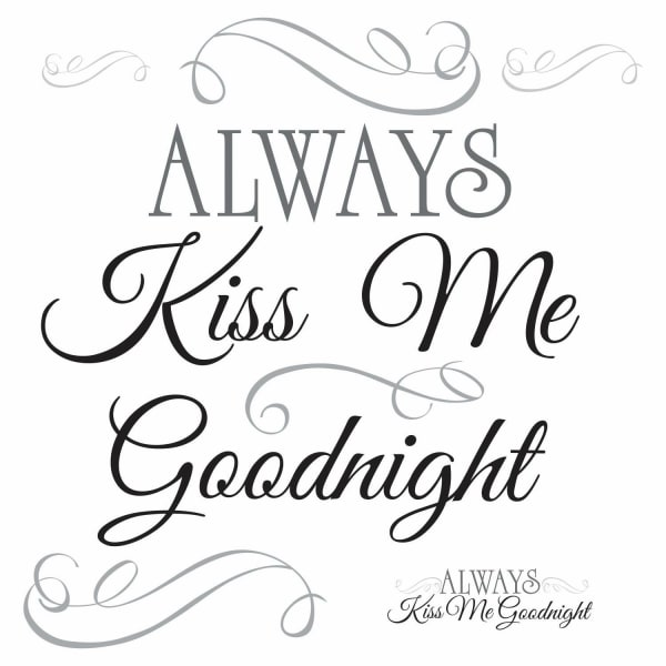 Always Kiss Me Goodnight Peel & Stick Wall Decals