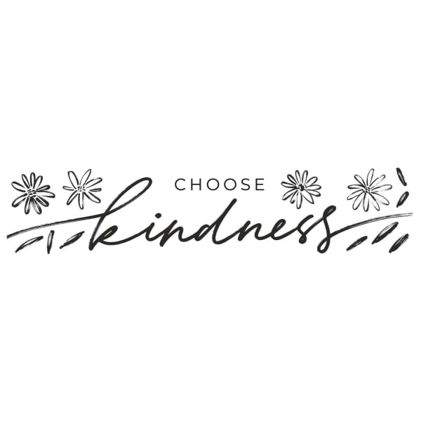 Choose Kindness Peel And Stick Wall Decals