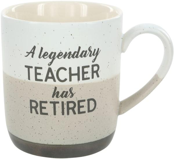 Legendary Teacher Retired Coffee Mug