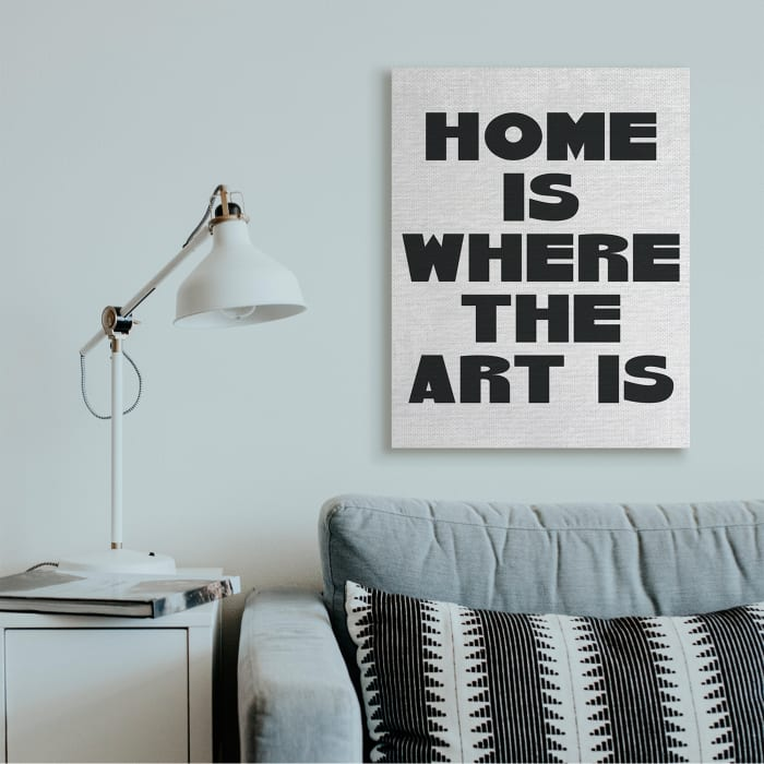Home Is Where Art Is Phrase Minimal Black White XXL Stretched Canvas Wall Art by Daphne Polselli 30 x 40