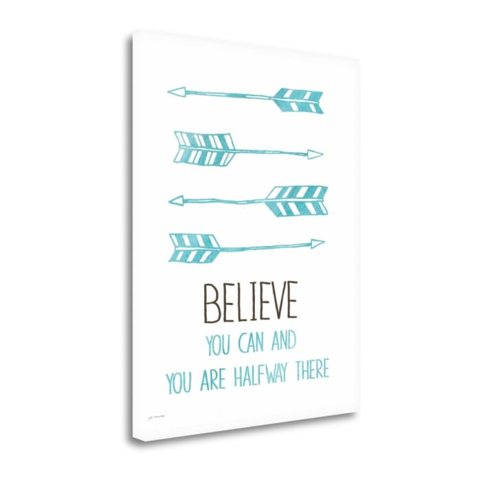 Believe You Can By Jo Moulton Wrapped Canvas Wall Art