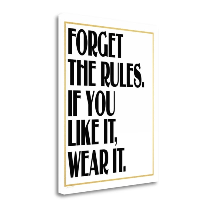 Forget The Rules By Jo Moulton Wrapped Canvas Wall Art