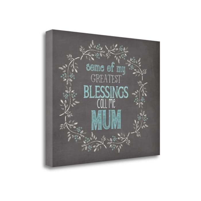 Mums Blessings By Jo Moulton Wrapped Canvas Wall Art