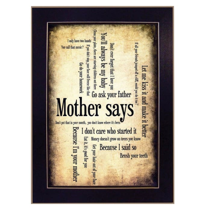 Mother Says By Susan Ball Printed Wall Art