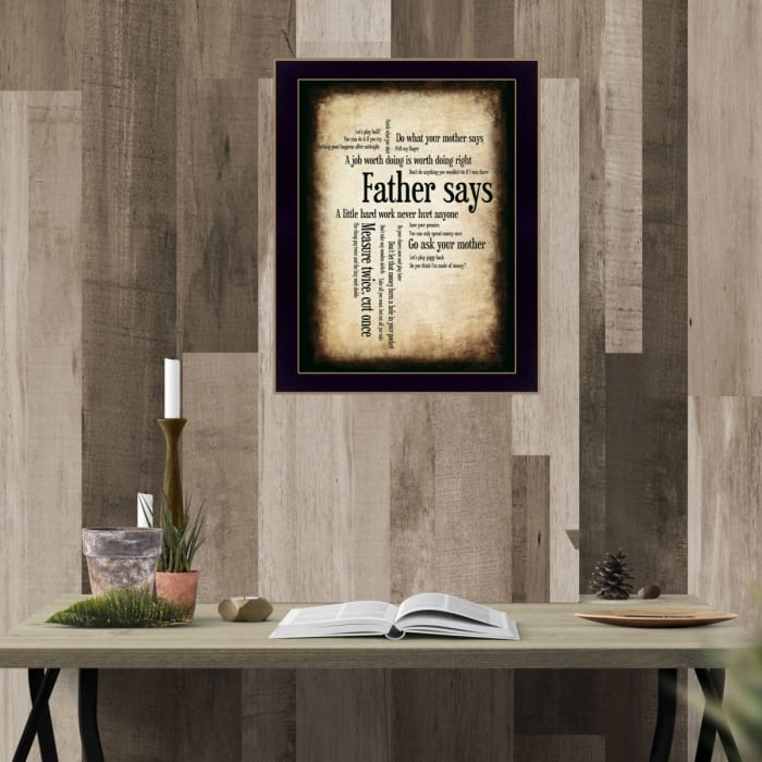 Father Says By Susan Ball Printed Wall Art