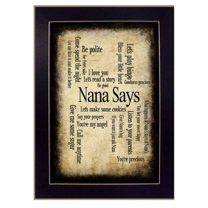 Nana Says By Susan Ball Printed Wall Art