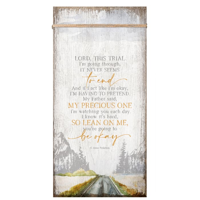 Lord, This Trial Wood Plaque