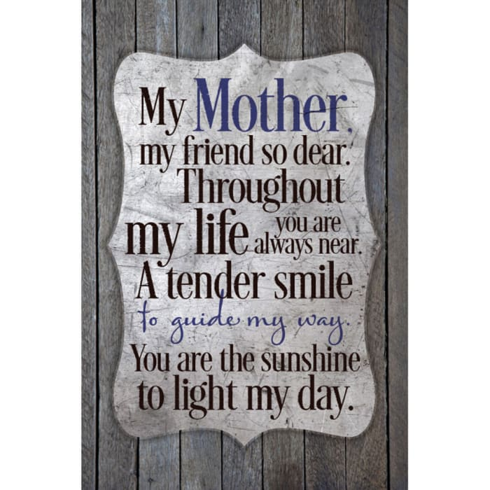 My Mother My Friend So Dear Wood Plaque