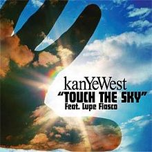 Touch sky kanye west