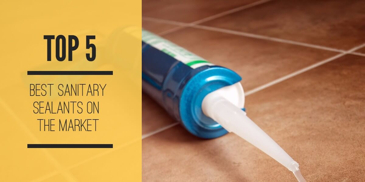 Best sanitary silicone sealant