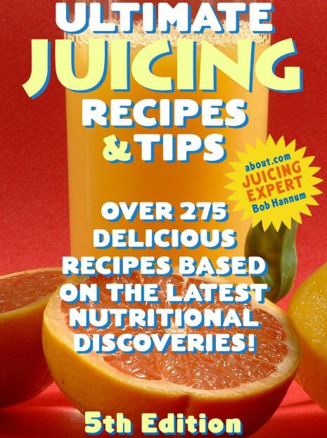 Ultimate Juicing Recipes & Tips eBook REVIEWS