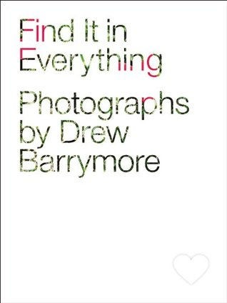 Find it in everything drew barrymore