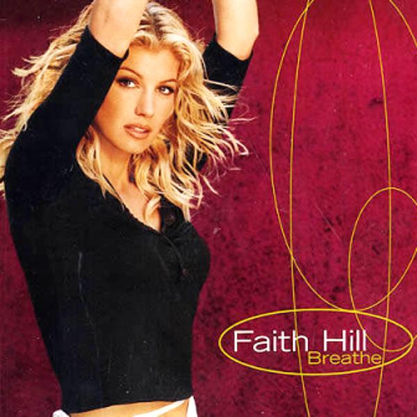 Faith hill love songs list