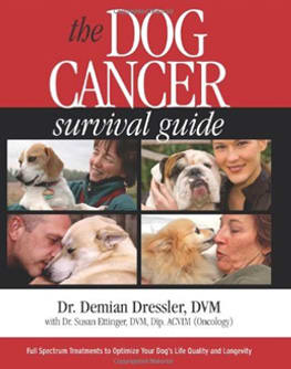 Dog Cancer Survival Guide by Dr Demian Dressler