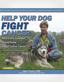 Help Your Dog Fight Cancer by Laurie Kaplan