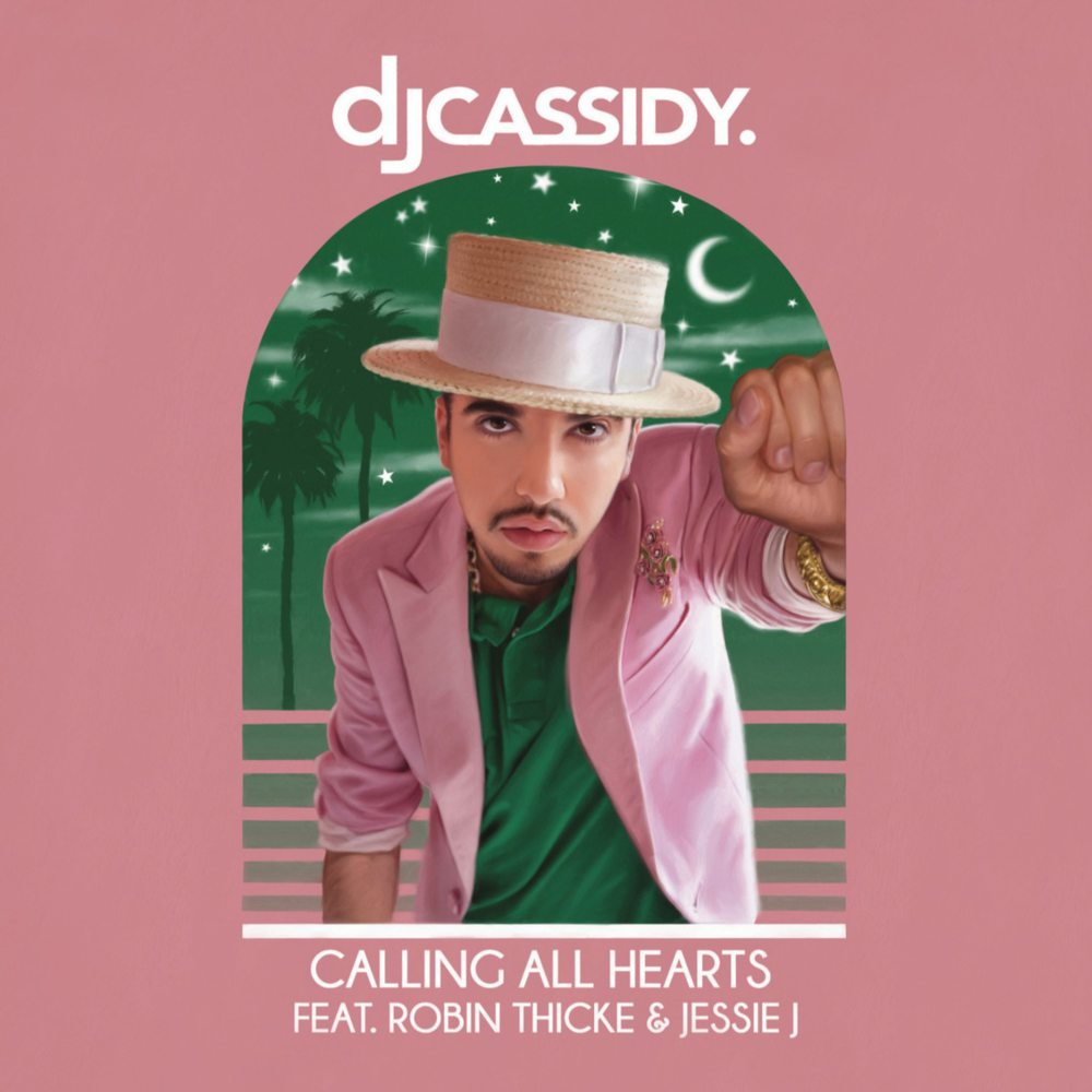 Calling all hearts dj cassidy lyrics