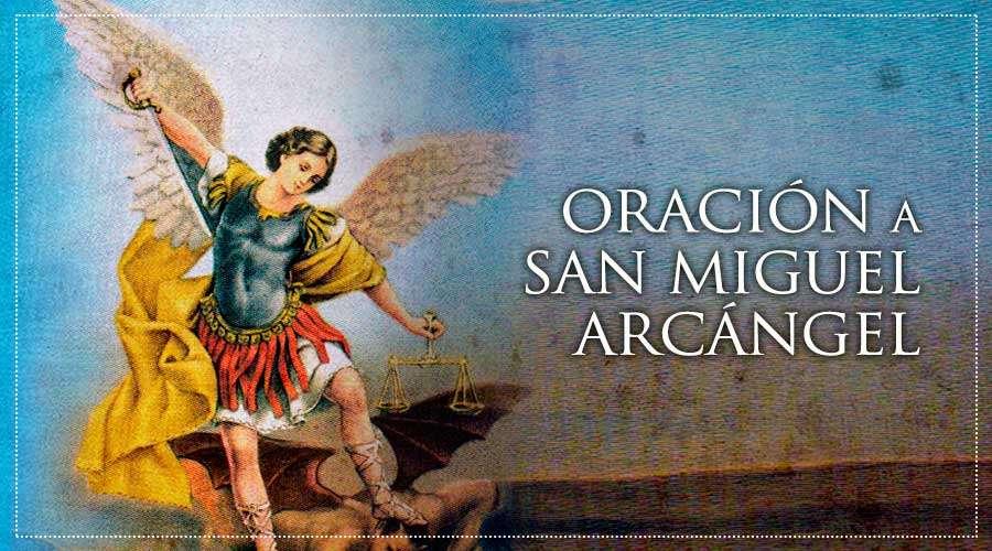 Oracion a san miguel arcangel catolica