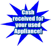 A to Z Appliance Repair- Cash for used appliance