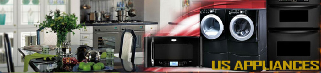 US Appliances Services - We fix All Kinds of Appliances
