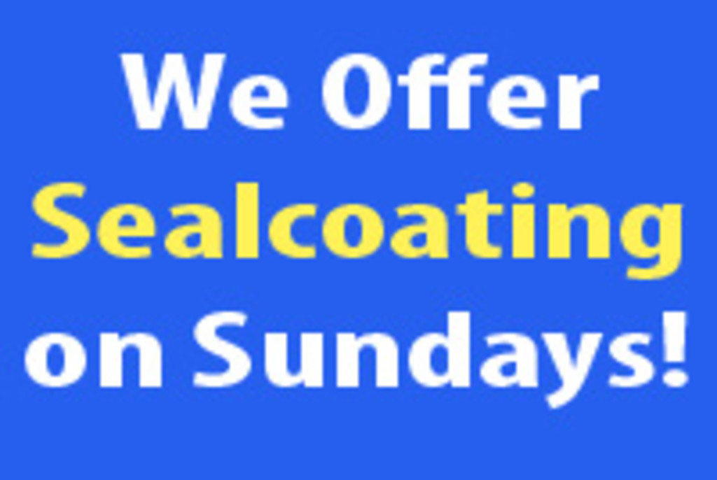 Graphic for Sealcoating on Sunday