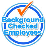 Background Checked Employees