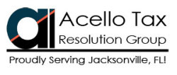 Acello Tax Resolution Group - Proudly serving Jacksonville, FL