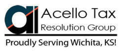 Acello Tax Resolution Group - Serving Wichita!