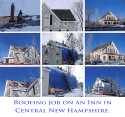 William Arsenault Contracting, LLC -Roofing Project on an Inn in Central NH
