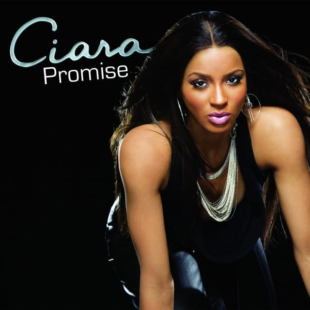 Ciara r kelly promise remix lyrics