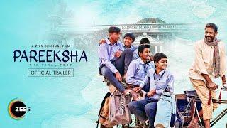 Pareeksha 2020 Trailer A ZEE5 Series