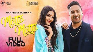 Latest Punjabi Video Motto Motto - Manpreet Manna Download