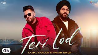 Latest Punjabi Video Teri Lod - Kamal Kahlon - Param Singh Download