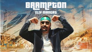 Latest Punjabi Video Brampton - Elly Mangat - Harpreet Kalewal Download