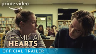 Chemical Hearts 2020 Trailer Amazon Prime Series