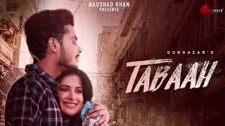 Latest Punjabi Video Tabaah - Gurnazar Download